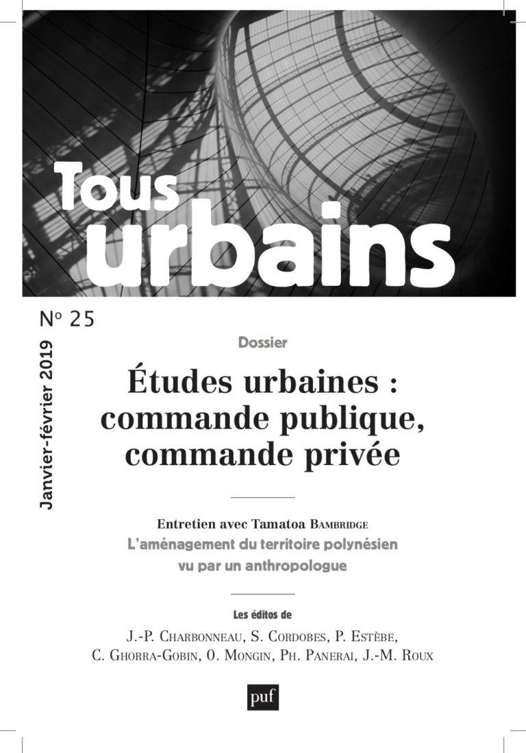 Tous Urbains n°25 – Études urbaines : commande publique, commande privée par Philippe Panerai