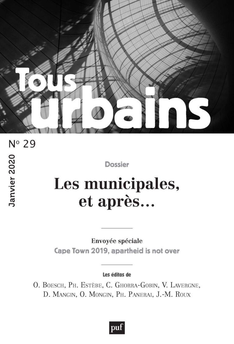 Tous Urbains n°29 -Une revue attentive à un monde qui change par Philippe Panerai