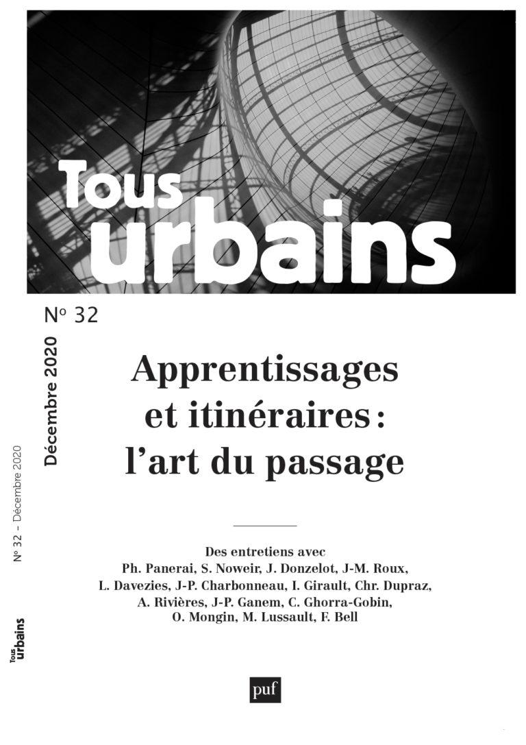Tous urbains n° 32 – Apprentissages et itinéraires:  l'art du passage